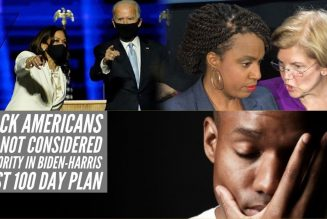 Black Americans Are Not Considered A Priority In Biden-Harris First 100 Day Plan