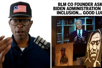 "BLM Ask Biden ""Administration"" For A Meeting That Will Go Nowhere"