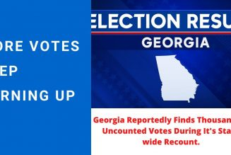 BREAKING: Georgia Election Recount Finds Thousands of Uncounted Votes