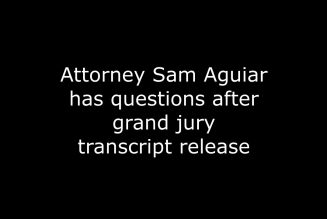 Breonna Taylor Justice: Attorney Sam Aguiar Raises More Questions Post Grand Jury Transcript Release