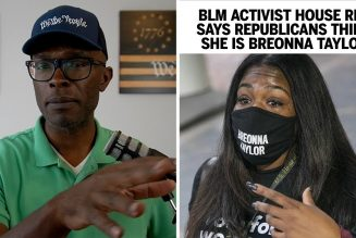 House Rep BLM Activist Says Republicans Think She's Breonna Taylor