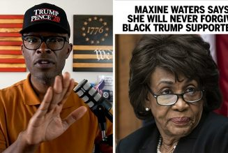 Maxine Waters Says She'll NEVER Forgive Black Trump Supporters