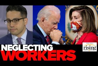 Saagar Enjeti: How Biden, Pelosi, Schumer Are CHOOSING To Let Workers Rot With No Stimulus