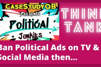 Think Tank – Ban Political Ads then …