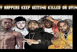 Why These Rappers Keep Getting Killed?