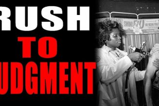 12-20-2020:  Rush to Medical Judgment