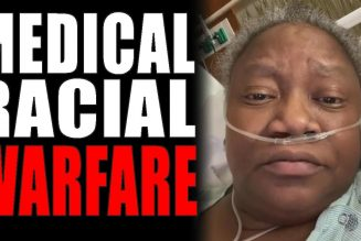 12-27-2020:  Medical Racial Warfare