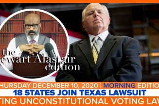 18 STATES JOIN TEXAS LAWSUIT CITING UNCONSTITUTIONAL VOTING LAWS | The Stewart Alastair Edition