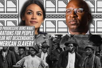 AOC And Progressive Dems Want Reparations For People of Color Not Descendants Of American Slavery