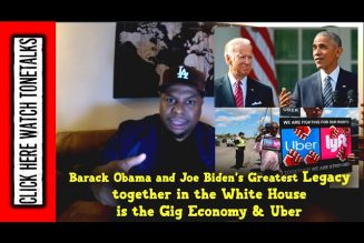 Barack Obama and Joe Biden's Greatest Legacy together in the White House is the Gig economy & UBER
