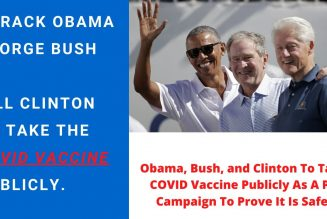BREAKING: Obama, Bush, & Clinton To Take COVID Vaccine Publicly In Newly Announced PR Campaign. 😂
