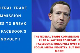 HUGE BREAKING NEWS: Federal Trade Commission Moves To Break Up Facebook's Monopoly. 😱😱
