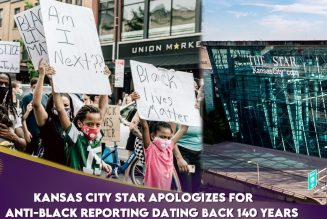 Kansas City Star Apologizes For Anti-Black Reporting Dating Back 140 Years