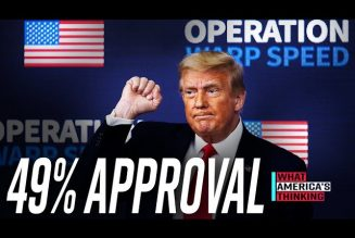NEW POLL: 49% APPROVE of PRESIDENT TRUMP