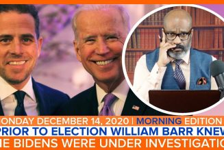 PRIOR TO ELECTION BARR KNEW BIDENS WERE UNDER INVESTIGATION | The Stewart Alastair Edition