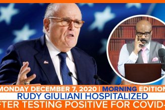 RUDY GIULIANI HOSPITALIZED AFTER TESTING POSITIVE FOR COVID-19 | The Stewart Alastair Edition