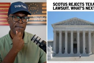 Supreme Court REJECTS Texas Lawsuit. What's Next?