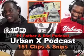 The next Stimulus Checks are only $600? | Urban X Podcast 151