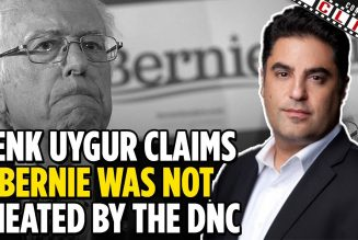TYT's Cenk Uygur Claims Bernie Was NOT Cheated By The DNC