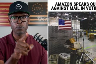 Amazon Speaks Out AGAINST Vote By Mail – The Hypocrisy Is REAL!