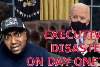 Biden Eliminates Jobs, Destroys Border And Virtue Signals With Toothless Executives Orders On Day 1