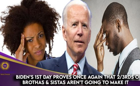 Biden's 1st Day Proves Once Again 2/3rds Of Brothas & Sistas Aren't Going To Make It