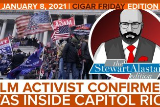 BLM ACTIVIST CONFIRMED WAS INSIDE CAPITOL RIOT | The Stewart Alastair Edition