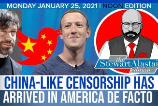CHINA-LIKE CENSORSHIP HAS ARRIVED IN AMERICA DE FACTO | The Stewart Alastair Edition