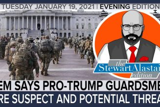 DEM SAYS PRO TRUMP GUARDSMEN ARE SUSPECT AND POTENTIAL THREAT | The Stewart Alastair Edition