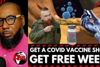 FREE WEED WHEN YOU GET THE COVID VACCINE?