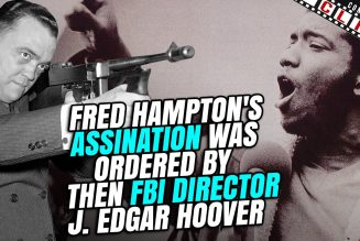 REMINDER: Fred Hampton's Assination Was Ordered By Then FBI director J. Edgar Hoover