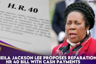 Sheila Jackson Lee Proposes Reparations HR 40 Bill With Cash Payments
