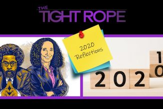 The Tight Rope – 2020 Reflections