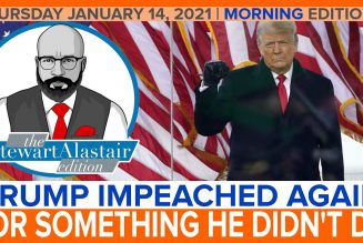 TRUMP IMPEACHED AGAIN FOR SOMETHING HE DIDN'T DO | The Stewart Alastair Edition