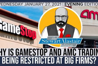 WHY IS GAMESTOP AND AMC TRADING BEING RESTRICTED AT BIG FIRMS? | The Stewart Alastair Edition