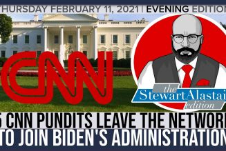 5 CNN PUNDITS LEAVE THE NETWORK TO JOIN BIDENS ADMINISTRATION | The Stewart Alastair Edition