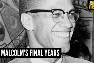 And then there was X: Malcolm's life & legacy