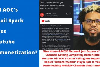 AOC's Revenge – Niko House Joins Dozens Of Youtubers Who Were Totally Demonetized