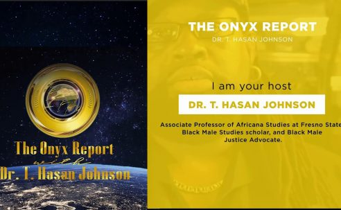 Check out The Onyx Report with Dr. T. Hasan Johnson Wednesday's at 5pm (pst)!