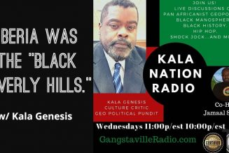 "Liberia Was Once The ""Black Beverly Hills."" w/ Kala Genesis"
