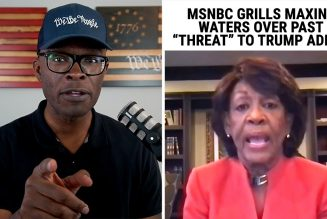 "MSNBC GRILLS Maxine Waters On Prior ""Threats"" To Trump Administration!"