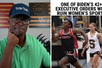 One Of Biden's 42 Executive Orders RUINS Women's Sports!