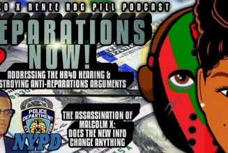 RBG Pill – Reparations Hearings & Malcolm X