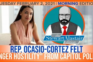 REP. OCASIO-CORTEZ FELT ANGER HOSTILITY FROM CAPITOL POLICE | The Stewart Alastair Edition