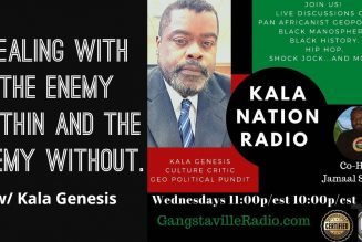 Dealing With The Enemy Within and The Enemy Without. w/ Kala Genesis