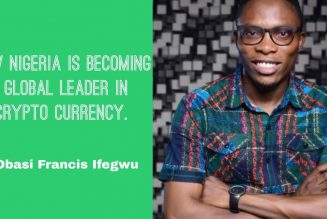 How Nigeria Is Becoming  A Global Leader In Crypto Currency. w/ Francis Obasi Ifegwu