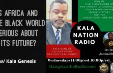 Is Africa and The Black World Serious About Its Future? w/ Kala Genesis