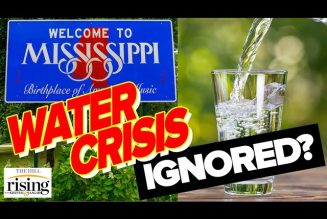 Krystal and Saagar: Media Ignores Jackson, Mississippi Missing Water For 2 WEEKS