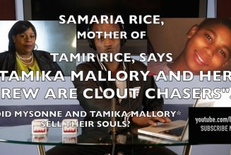 "Samaria Rice calls Tamika Mallory and crew ""Clout Chaser"""
