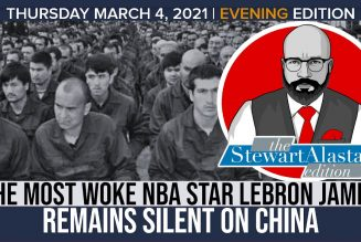 THE MOST WOKE NBA STAR LEBRON JAMES REMAINS SILENT ON CHINA | The Stewart Alastair Edition
